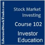 Course 102 - Stock Market Investing