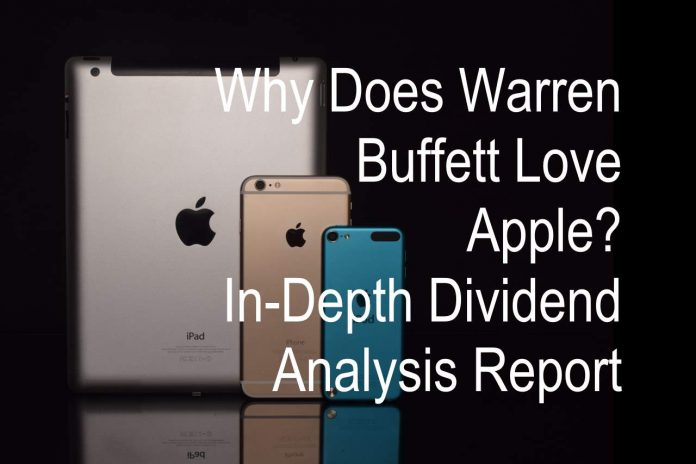 Why Warren Buffett Loves Apple? Dividend Yield & Payouts