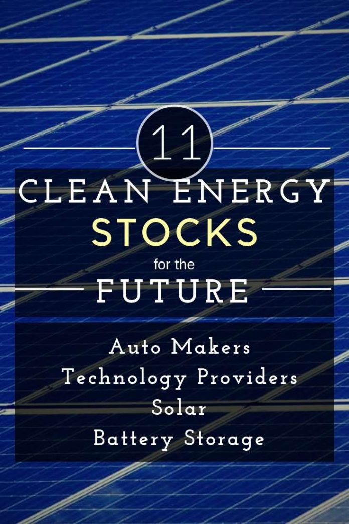 11 Clean Energy Stocks to Invest in [For the Future]