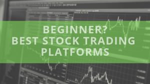 Top 10 stock trading platforms