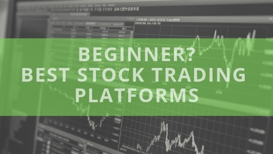 Best Stock Trading Platforms For Beginners [5 Top Picks