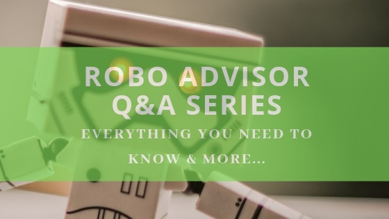 Key Robo Advisor Questions & Answers