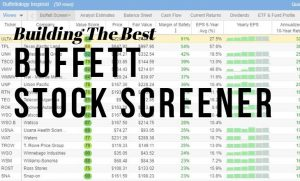 How To Build The Ultimate Buffett Stock Screener