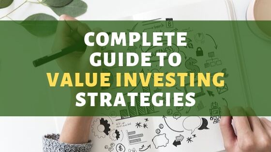 Complete Guide to Value Investing Strategy
