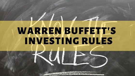 Warren Buffett Investment Rules
