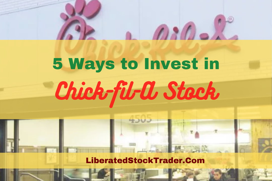 5 Creative Ways to Invest in Chick-fil-A Stock