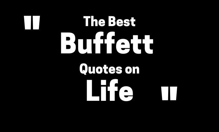The Best Warren Buffett Quotes on Life