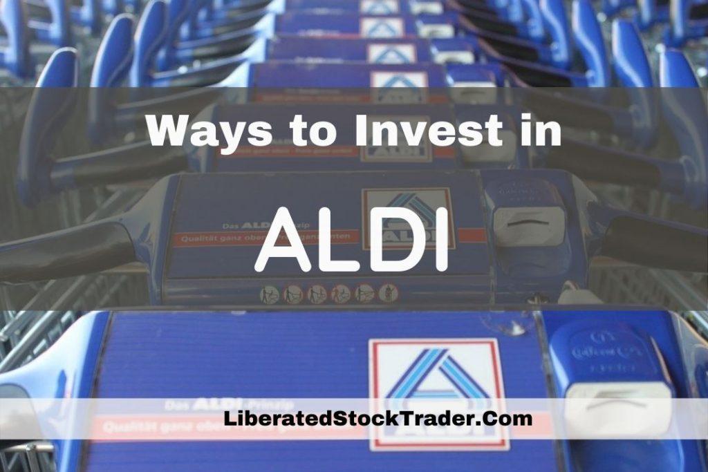 Investing in Aldi Stock, Stock Price & Competiors.