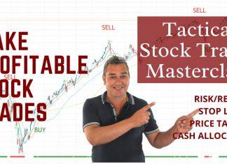 Tactical Stock Trades - Making Good Trades
